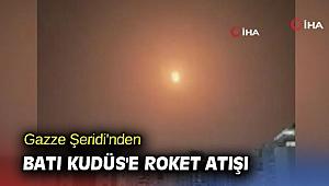 Gazze Şeridi'nden Batı Kudüs'e roket atışı