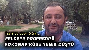 İKÇÜ Felsefe Bölüm Başkanı Prof. Dr. Işık, korona virüse yenik düştü