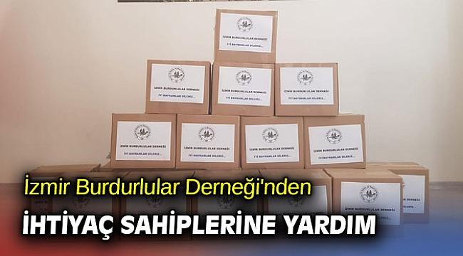 İzmir Burdurlular Derneği'nden ihtiyaç sahiplerine yardım