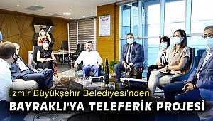 İzmir Büyükşehir Belediyesi'nden Bayraklı'ya Teleferik Projesi