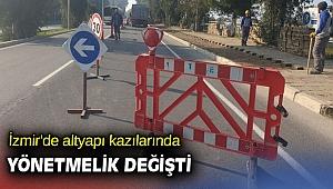İzmir'de altyapı kazılarında yönetmelik değişti