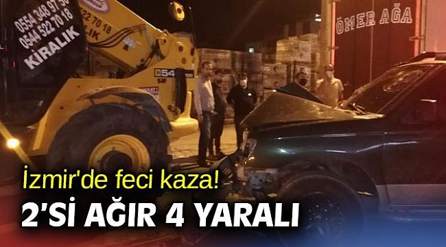 İzmir'de feci kaza! 2'si ağır 4 yaralı