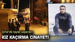 İzmir'de kız kaçırma cinayeti