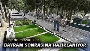 İzmir'de mezarlıklar bayram sonrasına hazırlanıyor