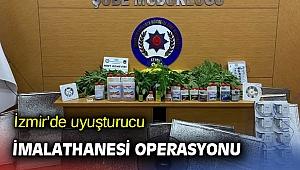 İzmir'de uyuşturucu imalathanesi operasyonu