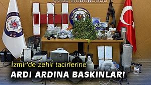 İzmir'de zehir tacirlerine ardı ardına baskınlar: 27 gözaltı