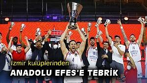 İzmir kulüplerinden Anadolu Efes'e tebrik