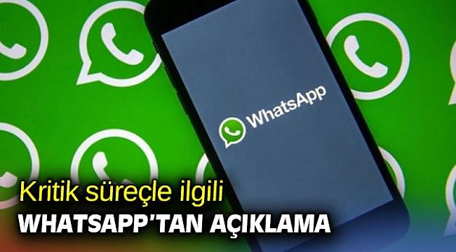 Kritik süreçle ilgili WhatsApp'tan açıklama