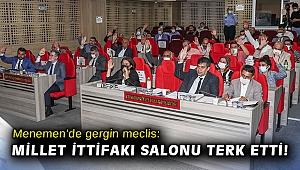 Menemen'de gergin meclis: Millet İttifakı salonu terk etti!