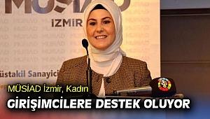 MÜSİAD İzmir, Kadın Girişimcilere Destek Oluyor