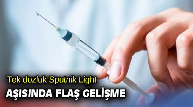 Tek dozluk Sputnik Light aşısında flaş gelişme