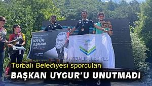 Torbalı Belediyesi sporcuları Başkan Uygur'u unutmadı
