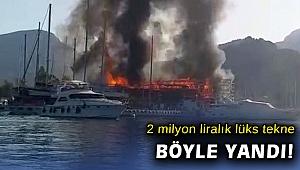 2 milyon liralık tekne küle döndü