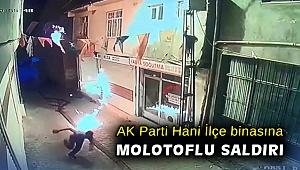 AK Parti Hani İlçe binasına molotoflu saldırı