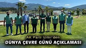 AK Parti İzmir'den Dünya Çevre Günü açıklaması