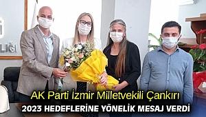 AK Parti İzmir Milletvekili Çankırı 2023 hedeflerine yönelik mesaj verdi