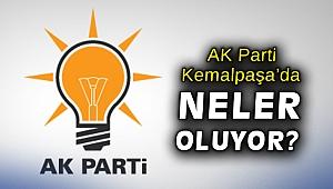 AK Parti Kemalpaşa'da neler oluyor?