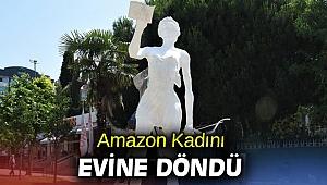 Amazon Kadını evine döndü