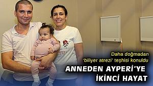Ayperi'ye annesinden ikinci hayat