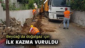 Beydağ'da doğalgaz için ilk kazma vuruldu