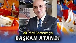Bornova AK Parti'ye nihayet Başkan atandı