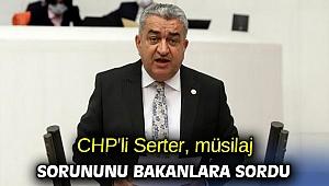 CHP'li Serter, müsilaj sorununu Bakanlara sordu