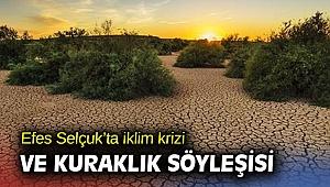 Efes Selçuk'ta iklim krizi ve kuraklık söyleşisi