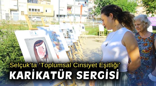 Efes Selçuk'ta 'Toplumsal Cinsiyet Eşitliği' karikatür sergisi