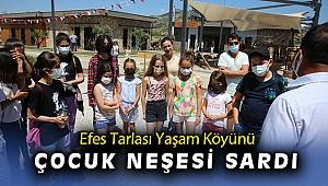 Efes tarlası yaşam köyü'nü çocukların neşesi sardı
