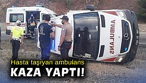 Hasta taşıyan ambulans kaza yaptı: 4 yaralı