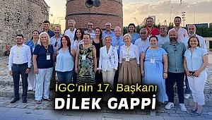 İGC'nin 17. Başkanı Dilek Gappi