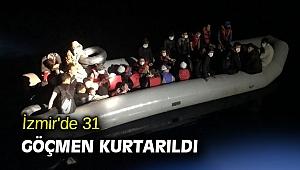 İzmir'de 31 göçmen kurtarıldı