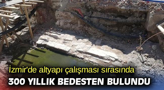İzmir'de altyapı çalışması sırasında 300 yıllık bedesten bulundu