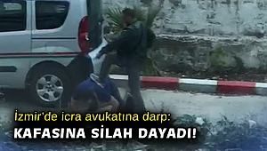 İzmir'de icra avukatına darp ve silahla tehdit anları kamerada