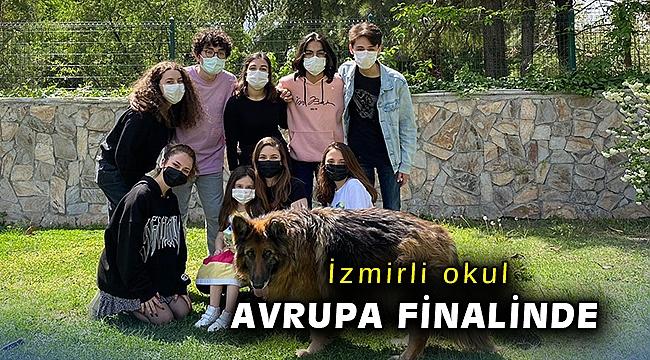 İzmirli okul Avrupa finalinde
