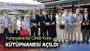 Karşıyaka'da Cihat Kora Kütüphanesi açıldı
