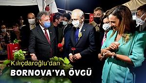 Kılıçdaroğlu'dan Bornova'ya övgü
