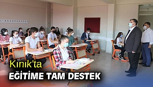 Kınık'ta eğitime tam destek
