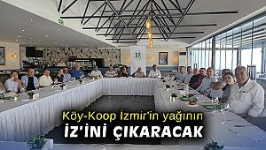 Köy-Koop İzmir'in yağının 'iz'ini çıkaracak