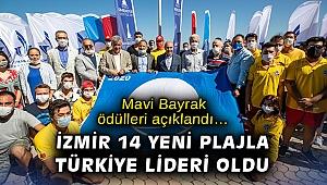 Mavi Bayrak ödülleri açıklandı… İzmir 14 yeni plajla Türkiye lideri oldu