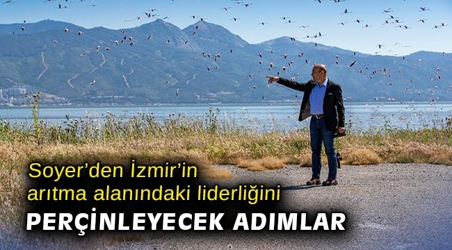 Soyer'den İzmir'in arıtma alanındaki liderliğini perçinleyecek adımlar