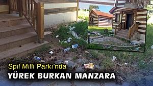 Spil Milli Parkı'nda yürek burkan manzara
