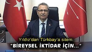 Yıldız'dan Türkbay'a sitem: