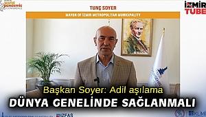 Başkan Soyer: Adil aşılama dünya genelinde sağlanmalı