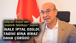 """Başkan Soyer'den """"elektrik fabrikası"""" sitemi: İhale iptal edildi, tarihi bina biraz daha çürüdü"""