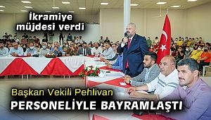 Başkan Vekili Pehlivan, personeliyle bayramlaştı