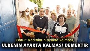 Batur: Kadınların ayakta kalması, ülkenin ayakta kalması demektir