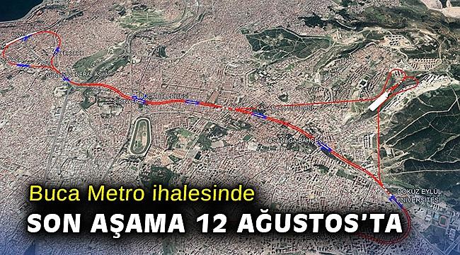 Buca Metro ihalesinde son aşama 12 Ağustos'ta