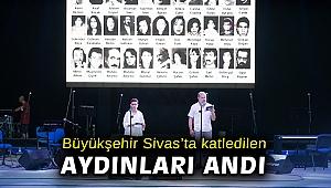 Büyükşehir Sivas'ta katledilen aydınları andı