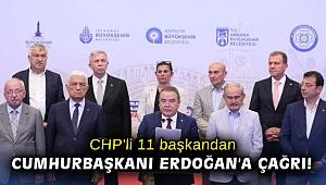 CHP'li 11 başkandan Cumhurbaşkanı Erdoğan'a çağrı!